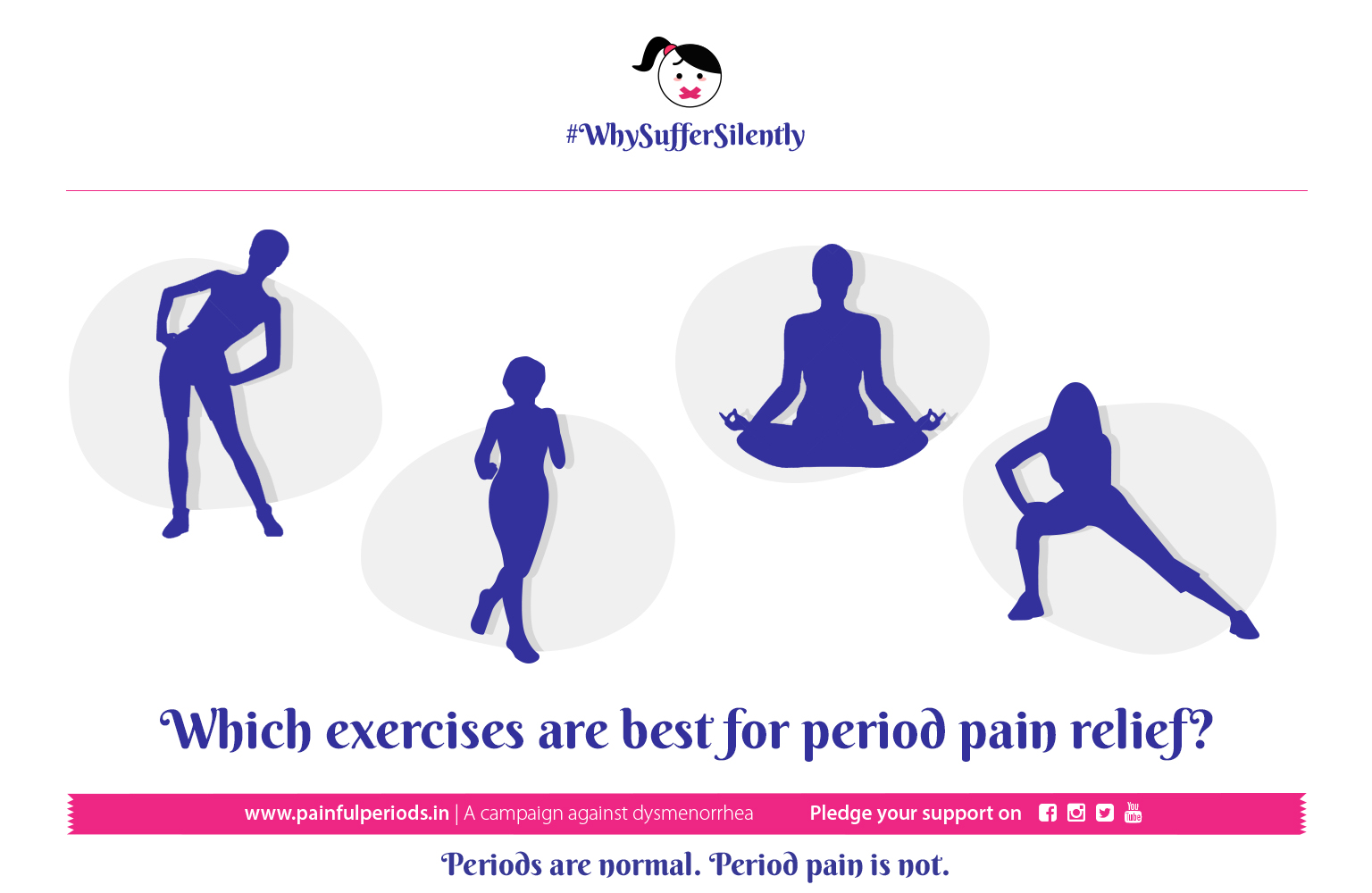 #WhySufferSilently - Reduce Period Pain